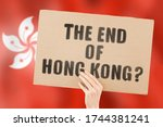 """The Phrase """" The End Of Hong..."""