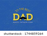 cute to the best dad lettering... | Shutterstock .eps vector #1744859264