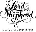 The Lord Is My Shepherd  ...
