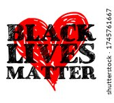 black lives matter text vector... | Shutterstock .eps vector #1745761667