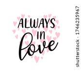 always in love slogan with... | Shutterstock .eps vector #1746235967