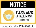 Notice Please Wear A Face Mask...