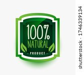 100  natural organic product... | Shutterstock .eps vector #1746339134