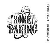 home baking typography vector... | Shutterstock .eps vector #1746440657