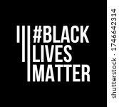 black lives matter banner...   Shutterstock .eps vector #1746642314