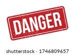 danger rubber stamp. red danger ... | Shutterstock .eps vector #1746809657