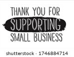 thank you for supporting small... | Shutterstock .eps vector #1746884714