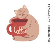 Cat Hugs A Big Coffee Cup....