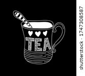 hand drawn tea cup vector... | Shutterstock .eps vector #1747308587