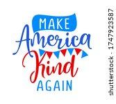 make america kind again  ... | Shutterstock .eps vector #1747923587