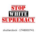 stop white supremacy vector...   Shutterstock .eps vector #1748003741