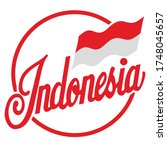 Illustration of a flag indonesia with quote indonesia. For shirt or apparel design, poster, slogan and other uses with textured lettering. Vector print in graffiti style and track silhouette