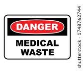 danger medical waste sign....   Shutterstock .eps vector #1748762744