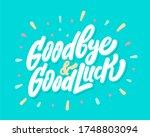 Goodbye And Good Luck. Vector...