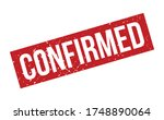 confirmed rubber stamp. red... | Shutterstock .eps vector #1748890064