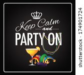 keep calm and party on mardi... | Shutterstock .eps vector #174901724