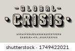 font global crisis. 3d display...   Shutterstock .eps vector #1749422021