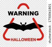 halloween warning sign with bat ... | Shutterstock .eps vector #1750061801