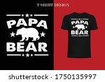 papa bear t shirt design. funny ... | Shutterstock .eps vector #1750135997
