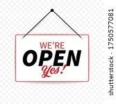 yes we're open. door plate.... | Shutterstock .eps vector #1750577081