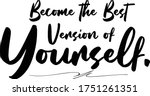become the best version of... | Shutterstock .eps vector #1751261351