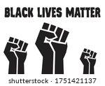 Black Lives Matter Fists  The...