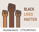black lives matter  poster with ...   Shutterstock .eps vector #1751487641