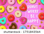 donuts with donut worry be... | Shutterstock .eps vector #1751843564