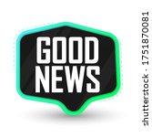 good news  banner design... | Shutterstock .eps vector #1751870081