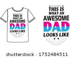 awesome dad looks like niche t...   Shutterstock .eps vector #1752484511