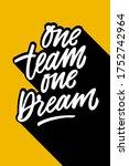 one team one dream motivational ... | Shutterstock .eps vector #1752742964