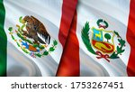 Mexico And Peru Flags. 3d...