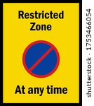 Restricted Zone At Any Time....