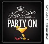 keep calm and party on cinco de ... | Shutterstock .eps vector #175447691