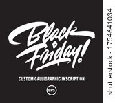 black friday   custom hand... | Shutterstock .eps vector #1754641034