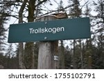 Sign To The Troll Forest Or...
