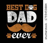 father's day gift t shirt. best ... | Shutterstock .eps vector #1755453884