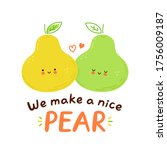 cute happy pear fruits couple...   Shutterstock .eps vector #1756009187