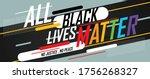 all black lives matter or trans ...   Shutterstock .eps vector #1756268327