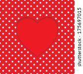 card with heart shape on polka... | Shutterstock .eps vector #175697015