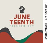 juneteenth independence day  ... | Shutterstock .eps vector #1757205104