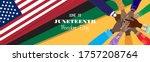 Juneteenth  June 19  1865  ...