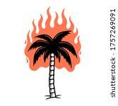 burning palm tree color black... | Shutterstock . vector #1757269091