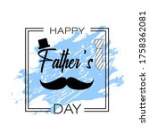 happy father's day calligraphy... | Shutterstock .eps vector #1758362081