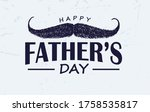 hand drawn moustache with text... | Shutterstock .eps vector #1758535817