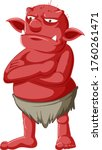Red Goblin Or Troll Standing...