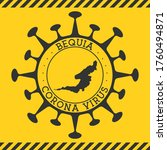 Corona Virus In Bequia Sign....