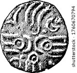 The front side of a British coin during the time period of the Roman invasion in the Gallic War, B.C. 54. Gallic wars were a series of military campaigns waged by the Roman proconsul Julius Caesar.