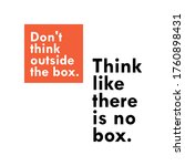 don't think outside the box....   Shutterstock .eps vector #1760898431