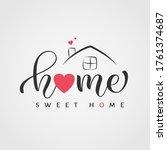 home sweet home lettering.... | Shutterstock .eps vector #1761374687